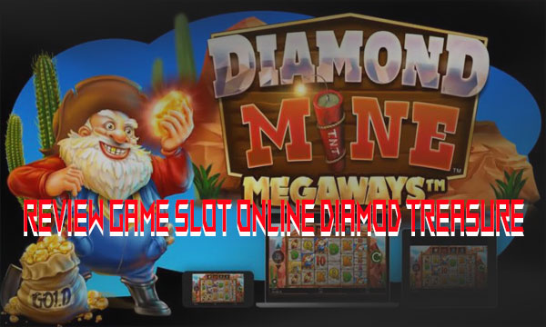 Review-Game-Slot-Online-Diamod-Treasure